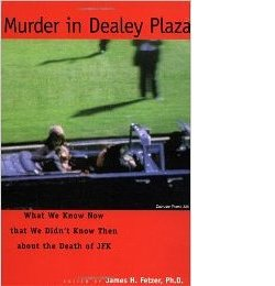 James Fetzer, ed: Murder in Dealey Plaza