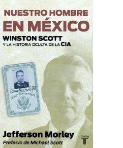 Morley: Nuestro Hombre en Mexico