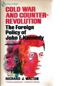 Richard Walton: Cold War and Counter-Revolution